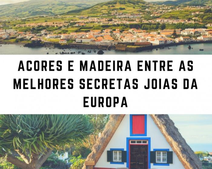 Açores e Madeira entre as melhores secretas joias da Europa