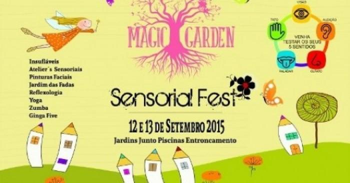 Escapadela da Semana – Magic Garden - Sensorial Fest