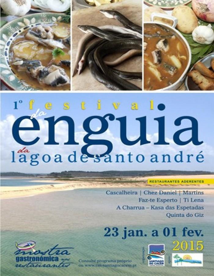 Escapadela da semana – 1º Festival da Enguia Lagoa de Santo André