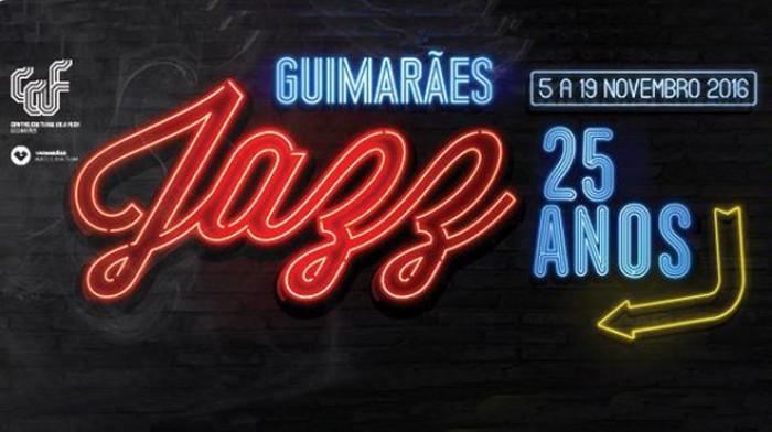 Escapadela da Semana - Guimarães Jazz 25 Anos