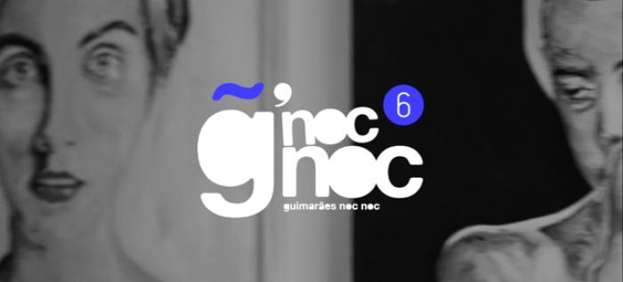 Escapadela da Semana - Guimarães Noc Noc