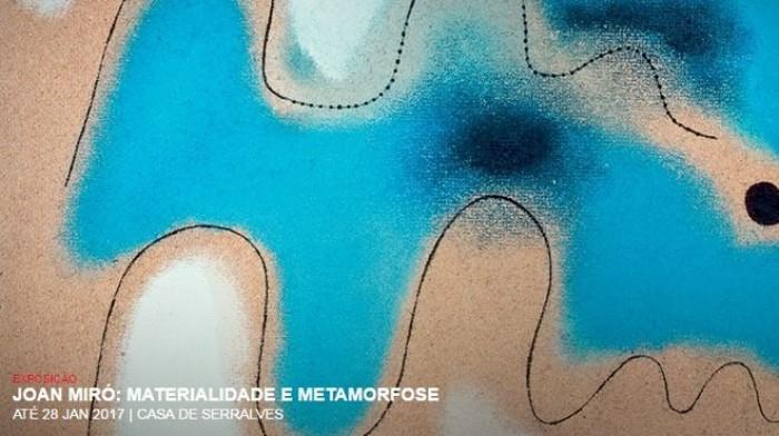 Escapadela da Semana - Joan Miró, Materialidade e Metamorfose